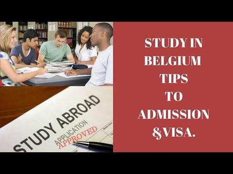 STUDY IN BELGIUM/ HOW TO GET ADMISSION & VISA