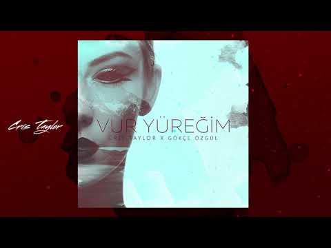 CRIS TAYLOR - VUR YÜREĞİM (feat Gökçe Özgül) / Turkish Best Music
