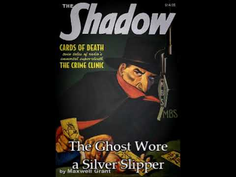 The Shadow 280: The Ghost Wore a Silver Slipper
