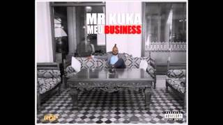 Mr Kuka - Meu Business (Audio)