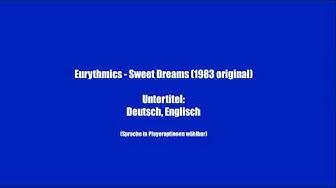 Eurythmics - Sweet Dreams [Untertitel: Deutsch/Englisch]