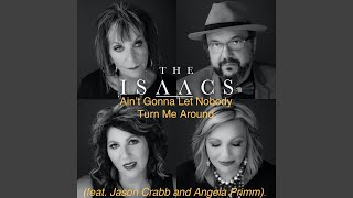 Play Ain't Gonna Let Nobody Turn Me Around (feat. Jason Crabb and Anglea Primm)