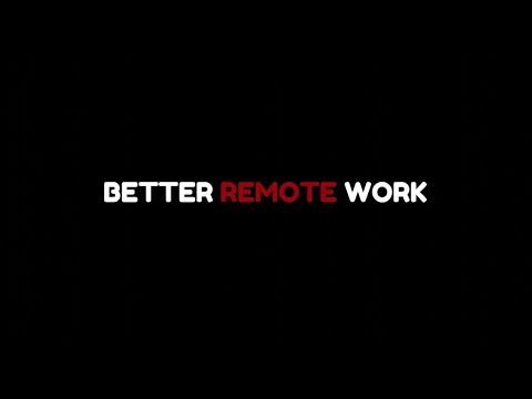 Better Remote Work
