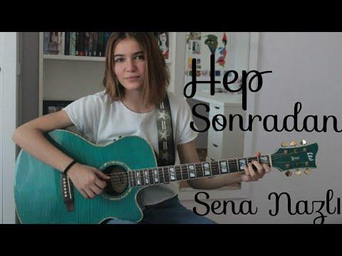 Sena Nazlı-Hep Sonradan(Ahmet Kaya Cover)