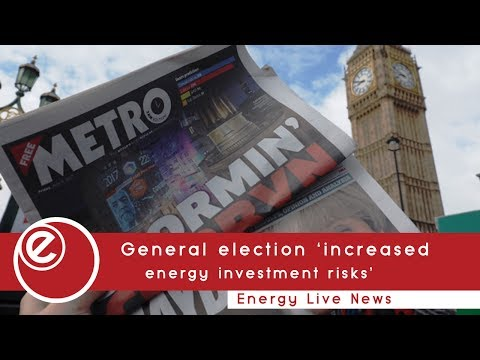 General election 'increased energy investment risks'