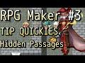 RPG Maker Tip Quickies - Hidden Passages