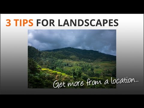 3 Tips For Landscape Photography