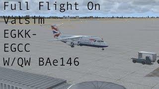FSX - Vatsim Full Flight EGKK-EGCC Quality Wings Ultimate 146