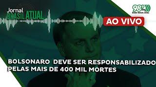 🔴 Jornal Brasil Atual - 30.04.2021