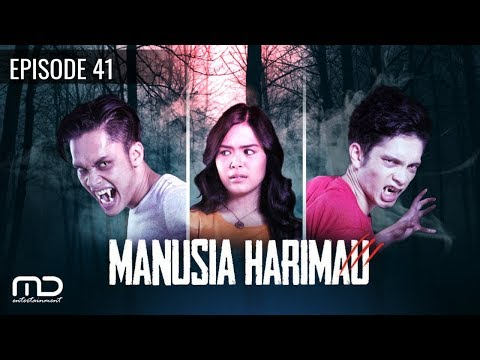 Manusia Harimau  Episode 41
