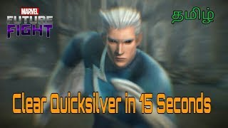 How to Clear QuickSilver in 15 Seconds - Marvel Future Fight Tamil
