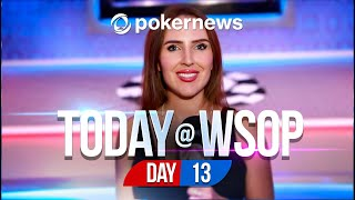 World Series Of Poker 2021 - Day 13 Update