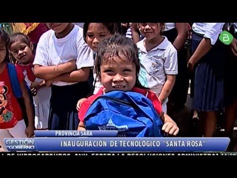 Inauguración del Tecnologico Santa Rosa en la Provincia Sara Santa Cruz