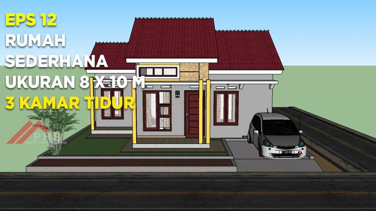 Rumah Sederhana Tampil Mewah Ukuran 8 X 10 M Youtube