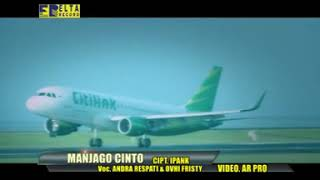 Download Andra Respati Feat Ovhi Firsty - Manjaga Cinto (Official Music Video) Lagu Minang Terbaru 2019