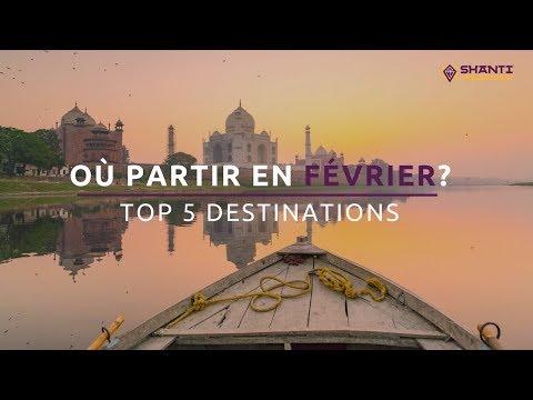 Où partir en février? Top 5 des destinations en Asie