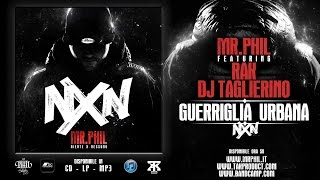4. MR.PHIL ft. RAK, DJ TAGLIERINO - GUERRIGLIA URBANA (MP3 LOW QUALITY)