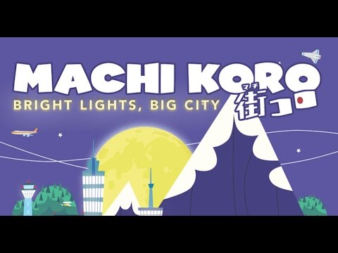 Machi Koro Bright Lights, Big City Unboxing & Content Review