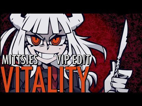 Mittsies - Vitality (VIP Edit)