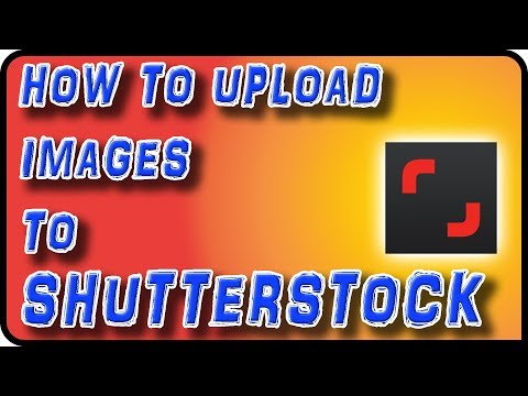How to Upload Images to Shutterstock - Stock Photography Ep. 10