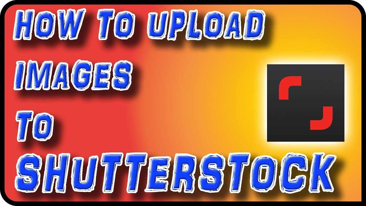 How to Upload Images to Shutterstock - Stock Photography Ep  10