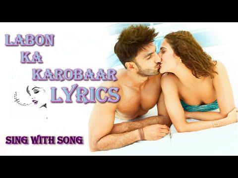Labon ka karobaar Full Song With Lyric - Befikre - Papon - Ranveer Singh - Vaani Kapoor