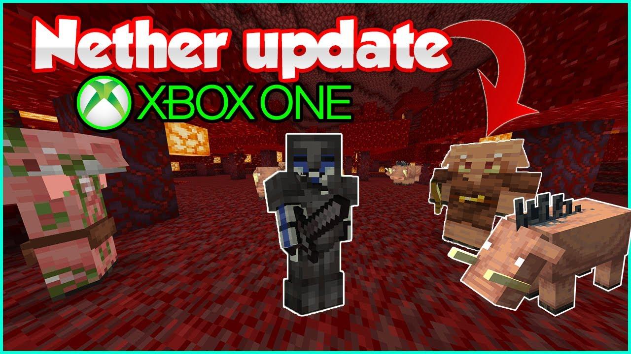 Nether update en minecraft xbox one addon (bedrock edition/pe/w12)