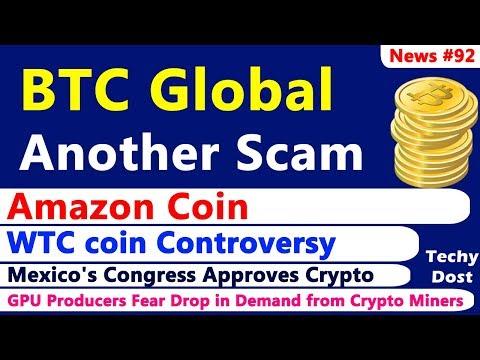 Amazon Coin Feedback & Poll, BTC Global Scam, Waltonchain WTC coin Controversy