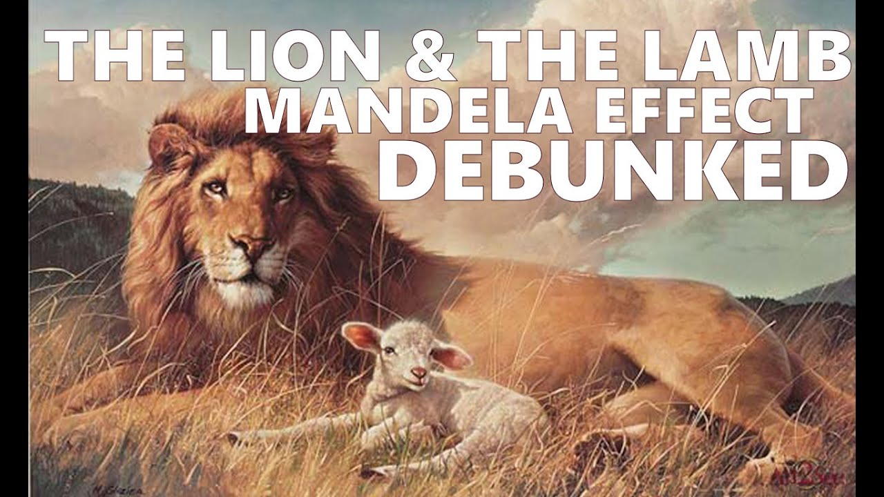 The Lion And The Lamb Mandela Effect Debunked Youtube
