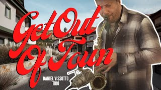 Get Out Of Town | Cole Porter (Sax Cover) Daniel Vissotto