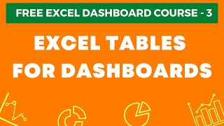 Excel Dashboard Course #3 - Excel Tables In Dashboards