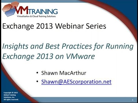 Webinar Recording: Insights And Best Practices For Running Exchange 2013 On VMware
