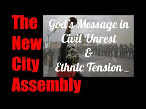 God's Message in Civil Unrest and Ethnic Tension
