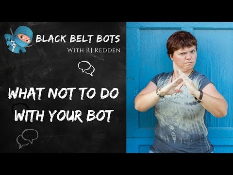 Avoid These Pitfalls (What Not To Do With Your Bot)