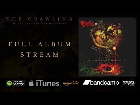 The Crawling - Wolves and the Hideous White - FULL album stream Mp3