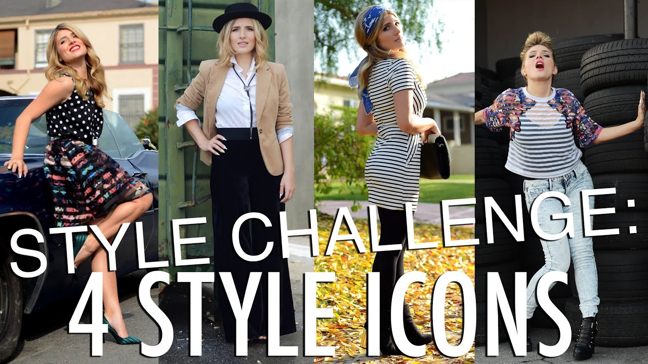 Style Challenge 4 Style Icons Youtube