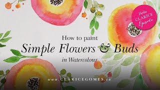 How to paint simple flowers and buds in watercolour - Hello Clarice Tutorials