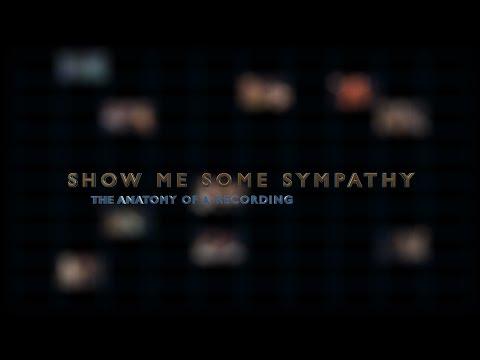 Show Me Some Sympathy Documentary