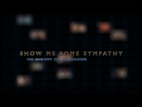 Show Me Some Sympathy Documentary