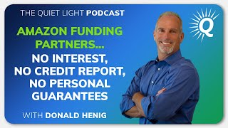 Amazon Funding Partners...No Interest, No Credit Report, No Personal Guarantees