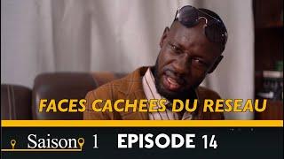 Faces Cachées du Réseau : Saison 1 Episode 14