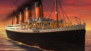 Titanic Remix - William Lind