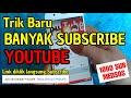 - Trik promosi Channel Youtube banyak Subscribe