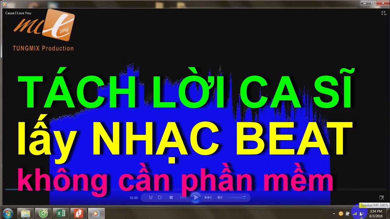 Hướng dẫn TÁCH LỜI CA SĨ lấy nhạc BEAT – không cần phần mềm!!! (Remove Vocal from the Song)
