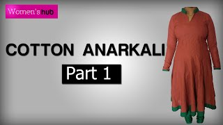 Cotton Anarkali: Part 1