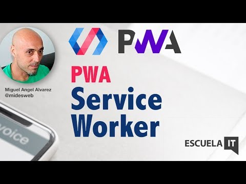 Service Worker en Progressive Web Apps