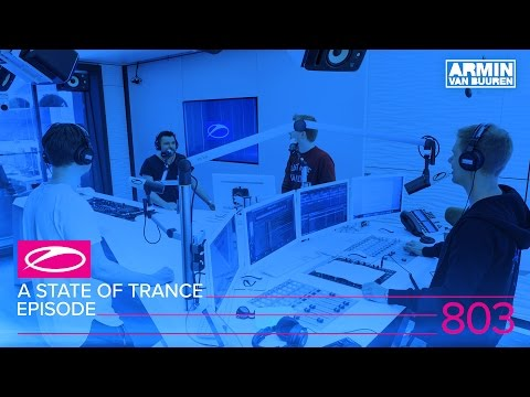 A State Of Trance Episode 803 (#ASOT803)