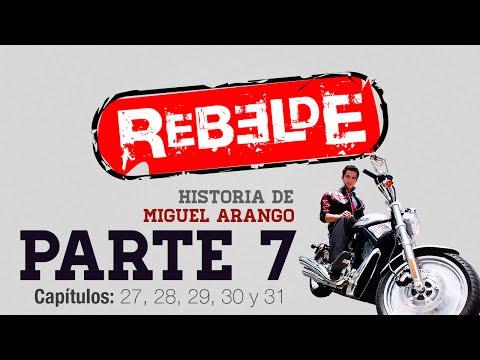 Rebelde: Historia Miguel Arango - Parte 7 (Temporada 1)