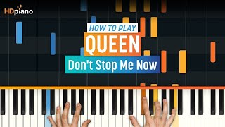How To Play Don T Stop Me Now By Queen HDpiano Part 1 Piano Tutorial