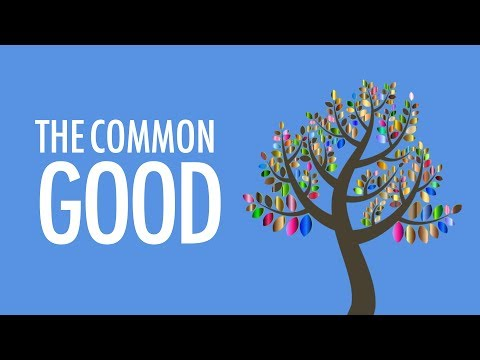 What exactly is the Common Good?
